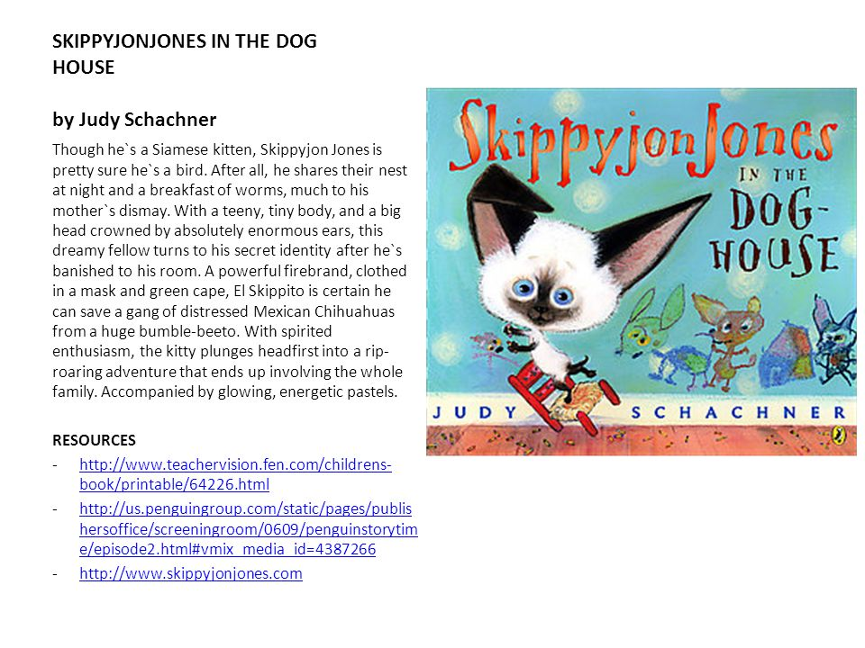 SKIPPYJONJONES IN THE DOG HOUSE by Judy Schachner