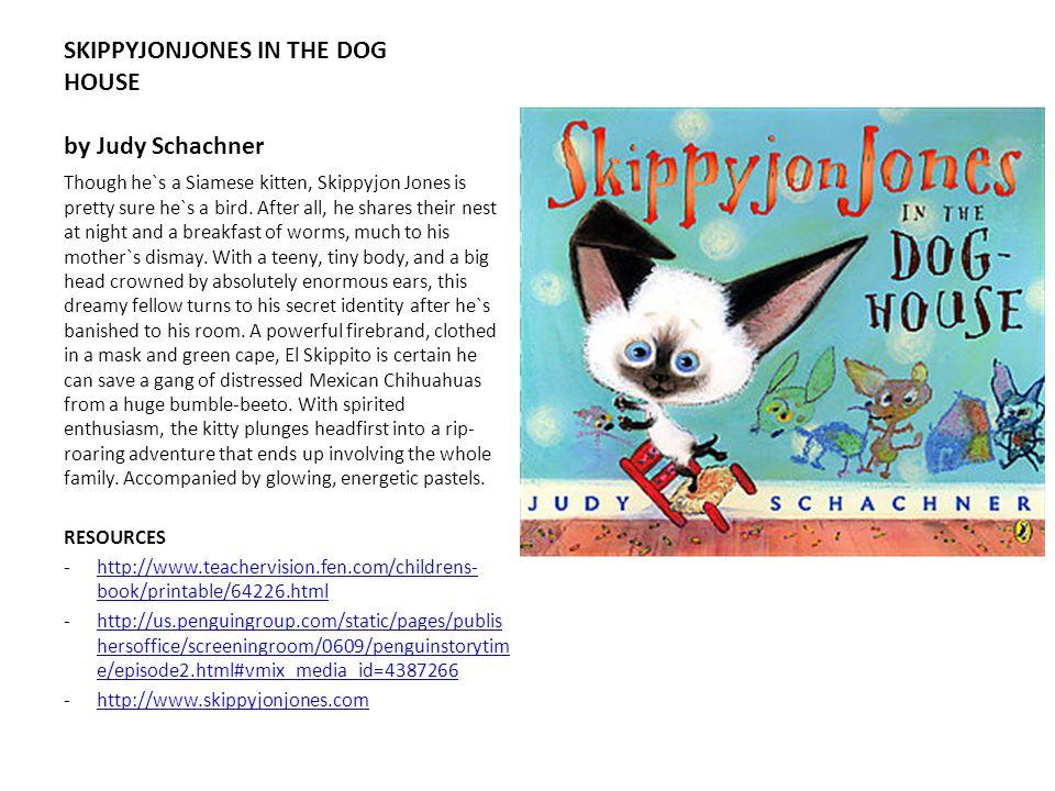 SKIPPYJONJONES IN THE DOG HOUSE by Judy Schachner