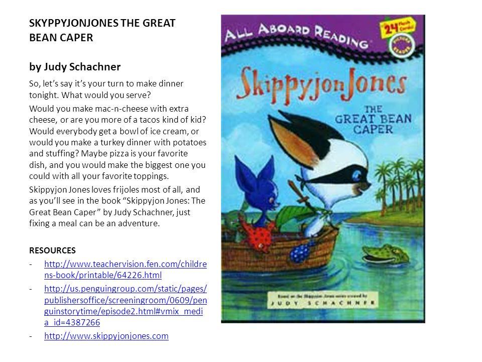 SKYPPYJONJONES THE GREAT BEAN CAPER by Judy Schachner
