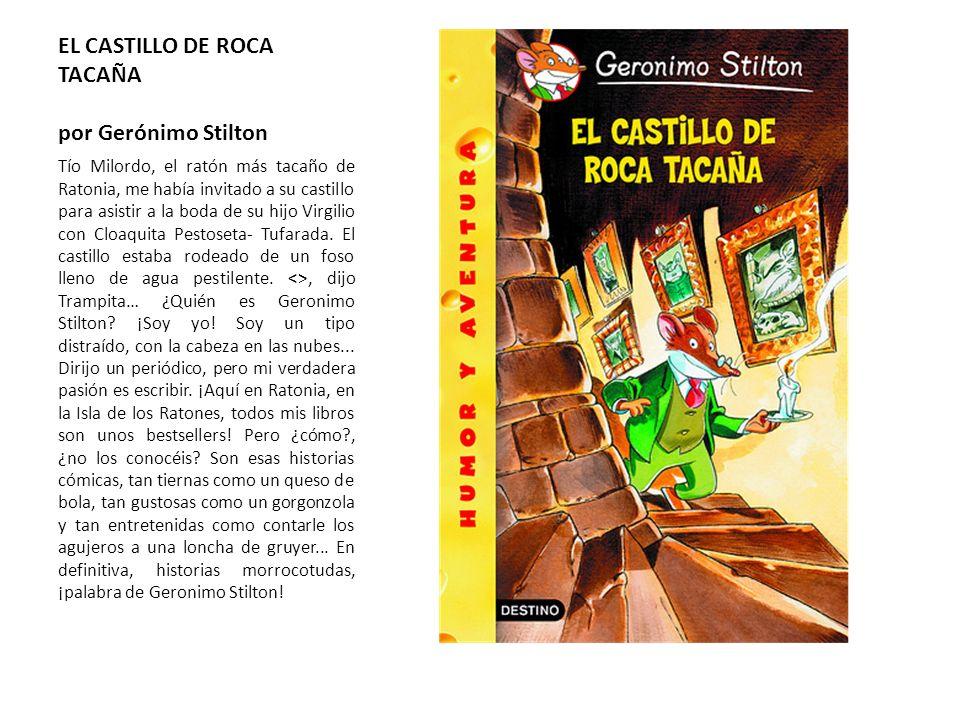 EL CASTILLO DE ROCA TACAÑA por Gerónimo Stilton