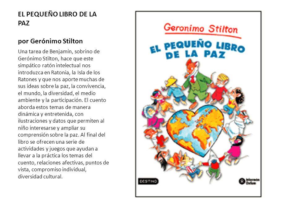 EL PEQUEÑO LIBRO DE LA PAZ por Gerónimo Stilton