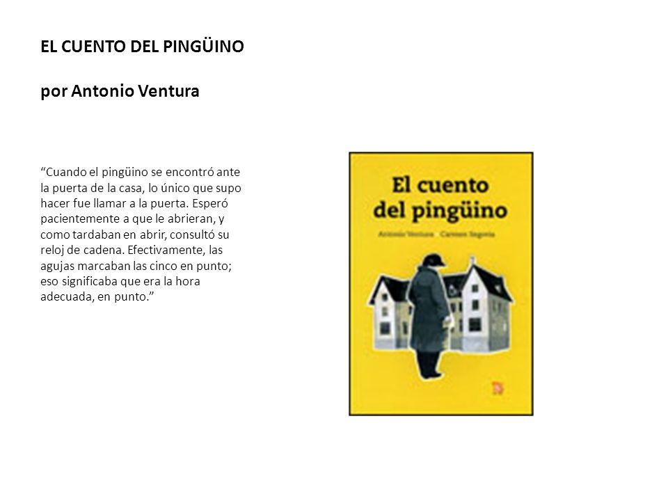 EL CUENTO DEL PINGÜINO por Antonio Ventura