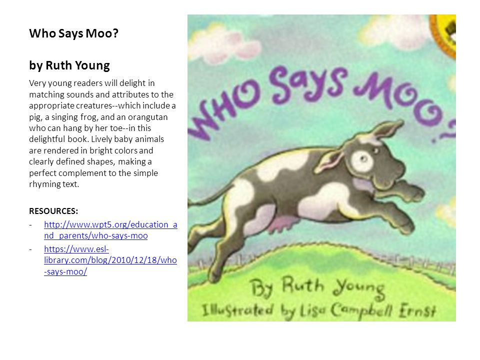 Who Says Moo by Ruth Young