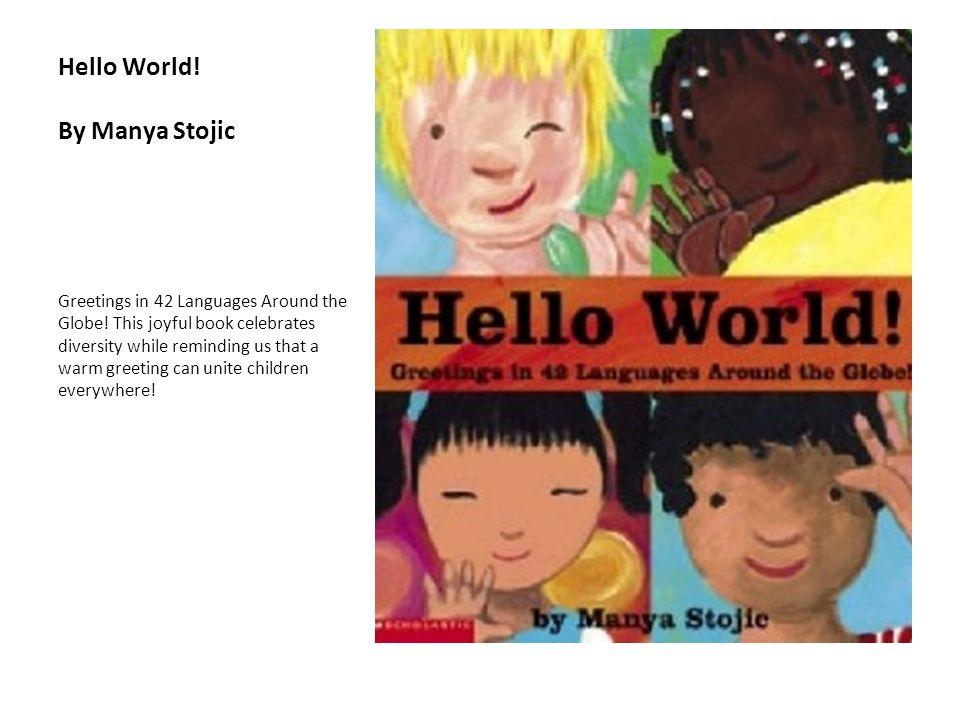Hello World! By Manya Stojic
