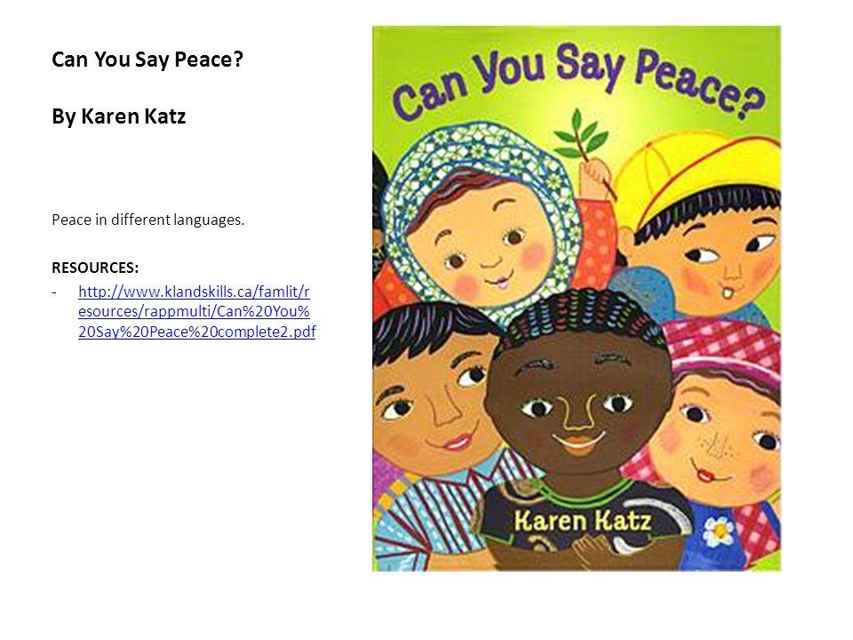 Can You Say Peace By Karen Katz
