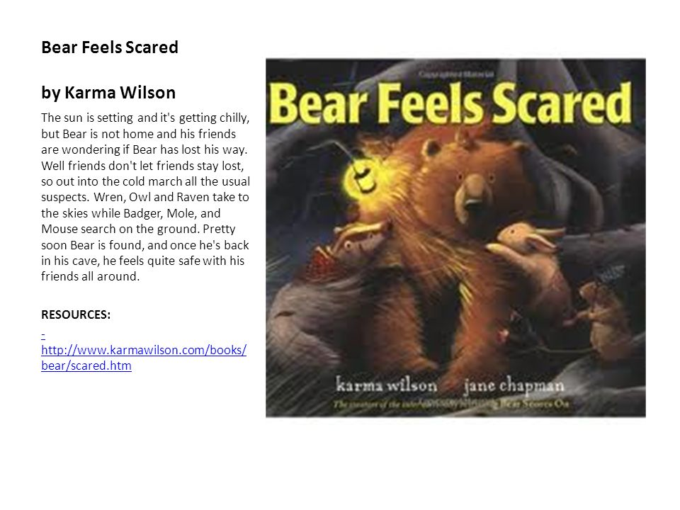 Bear Feels Scared by Karma Wilson