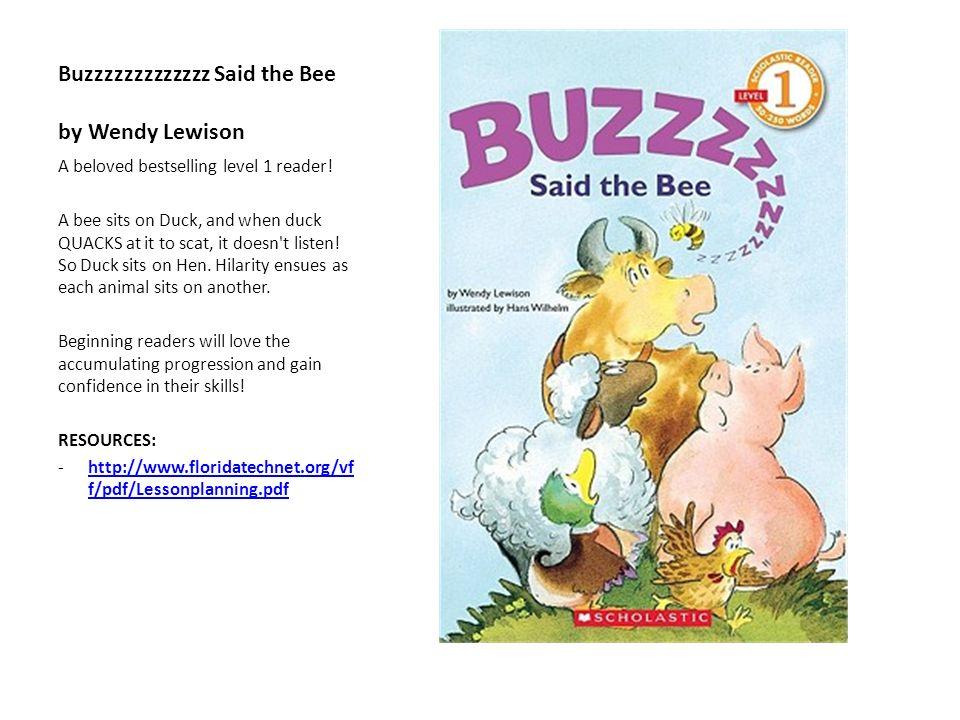 Buzzzzzzzzzzzzz Said the Bee by Wendy Lewison