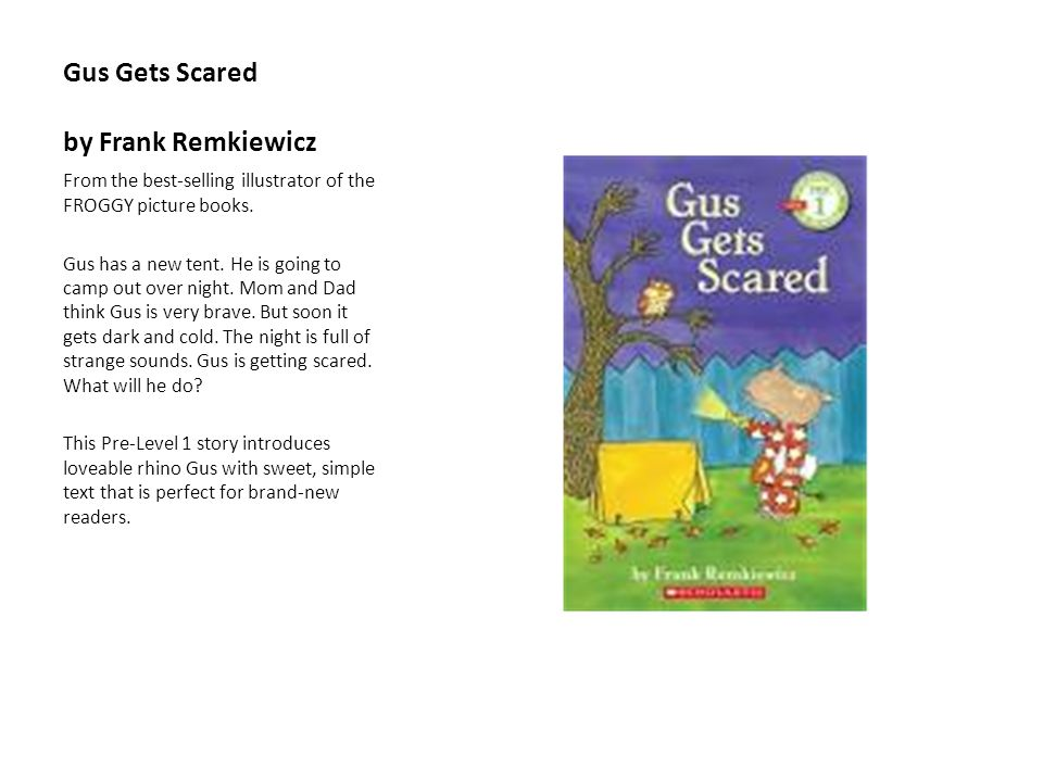 Gus Gets Scared by Frank Remkiewicz