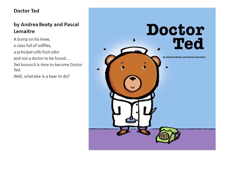 Doctor Ted by Andrea Beaty and Pascal Lemaitre