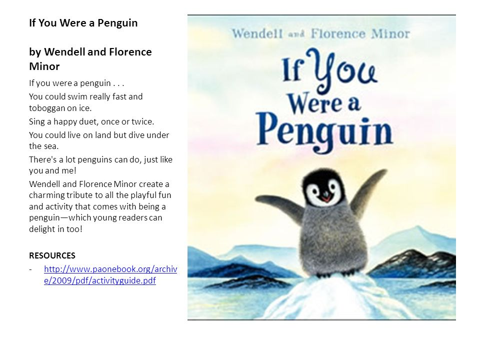 If You Were a Penguin by Wendell and Florence Minor