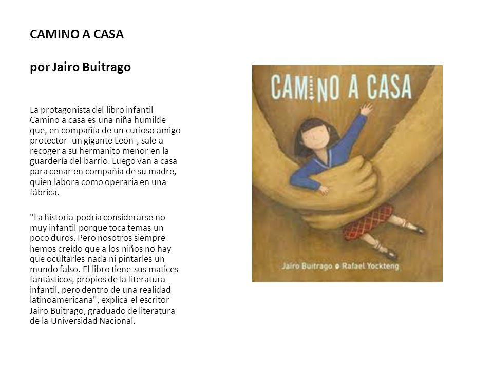CAMINO A CASA por Jairo Buitrago