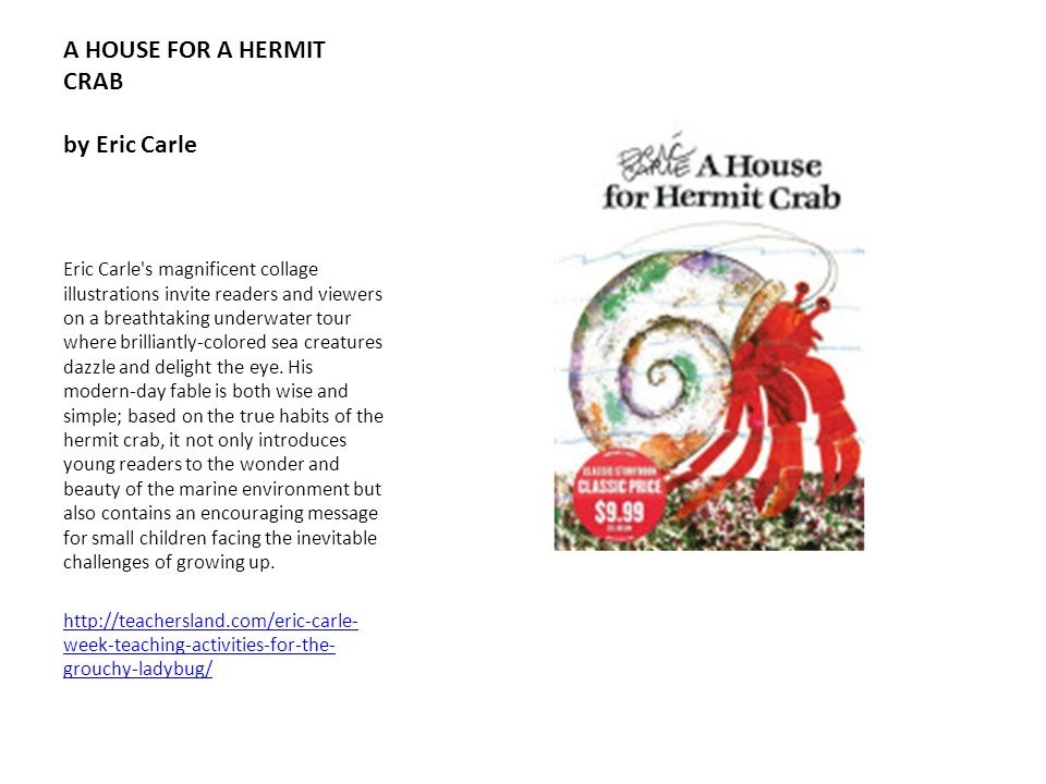 A HOUSE FOR A HERMIT CRAB by Eric Carle