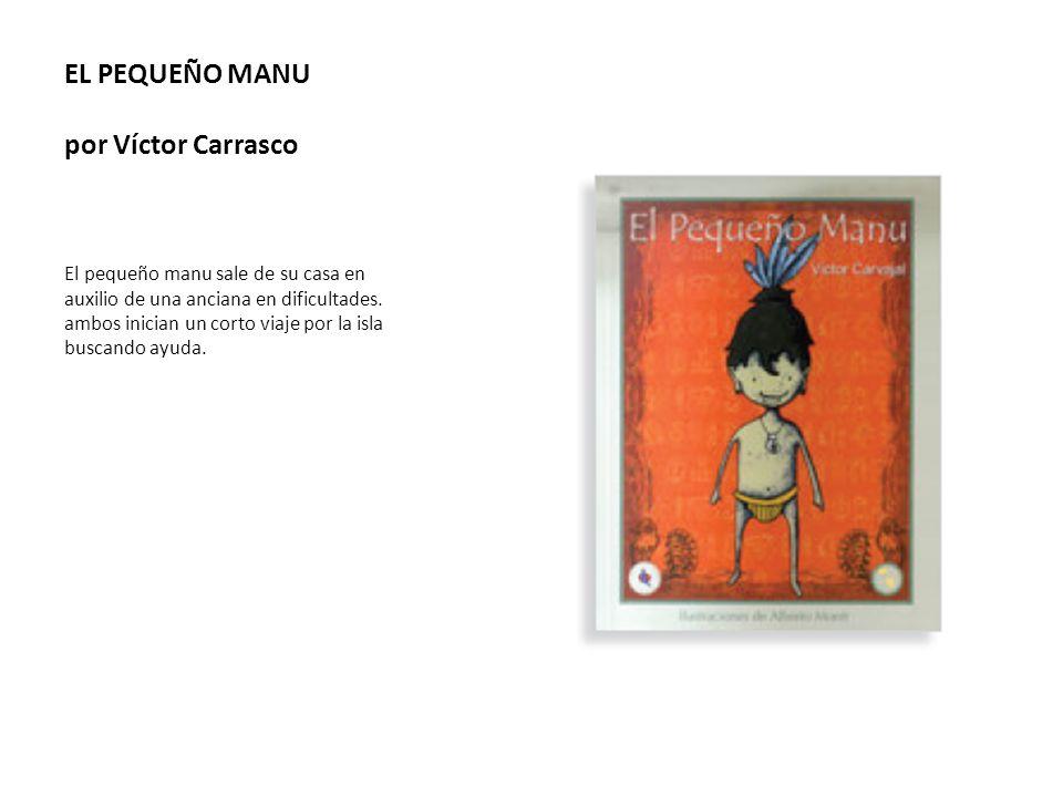 EL PEQUEÑO MANU por Víctor Carrasco