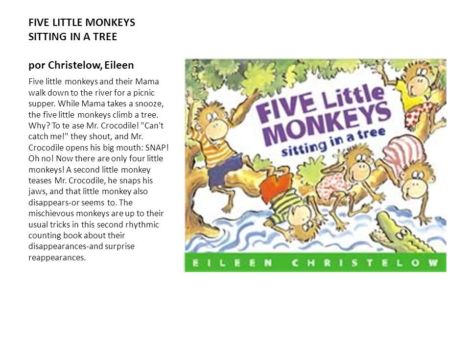 FIVE LITTLE MONKEYS SITTING IN A TREE por Christelow, Eileen