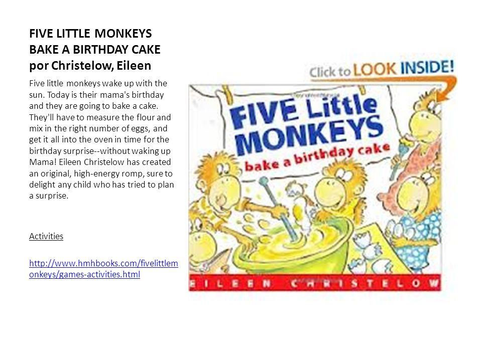 FIVE LITTLE MONKEYS BAKE A BIRTHDAY CAKE por Christelow, Eileen