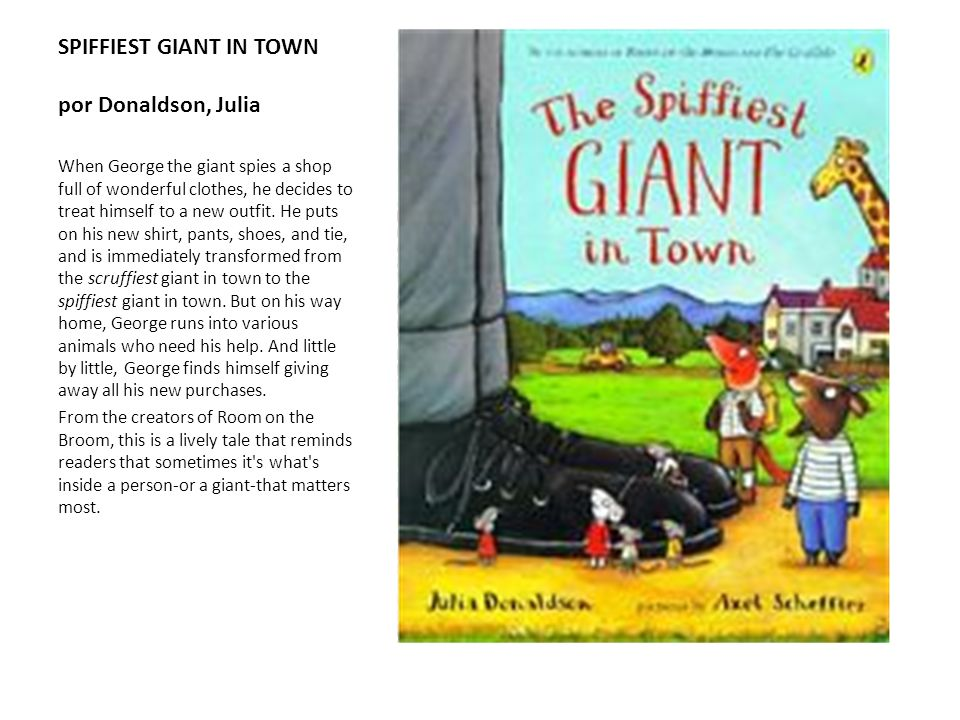 SPIFFIEST GIANT IN TOWN por Donaldson, Julia