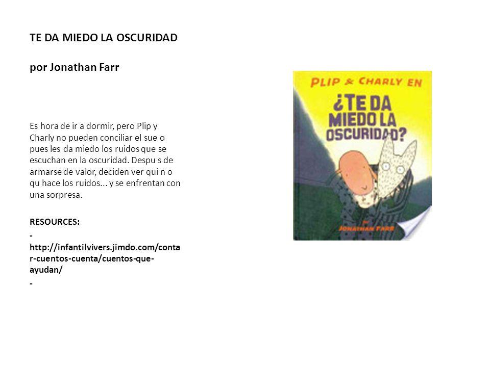 TE DA MIEDO LA OSCURIDAD por Jonathan Farr
