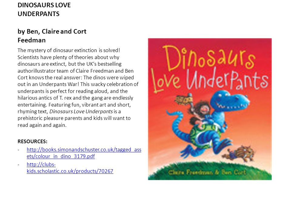 DINOSAURS LOVE UNDERPANTS by Ben, Claire and Cort Feedman