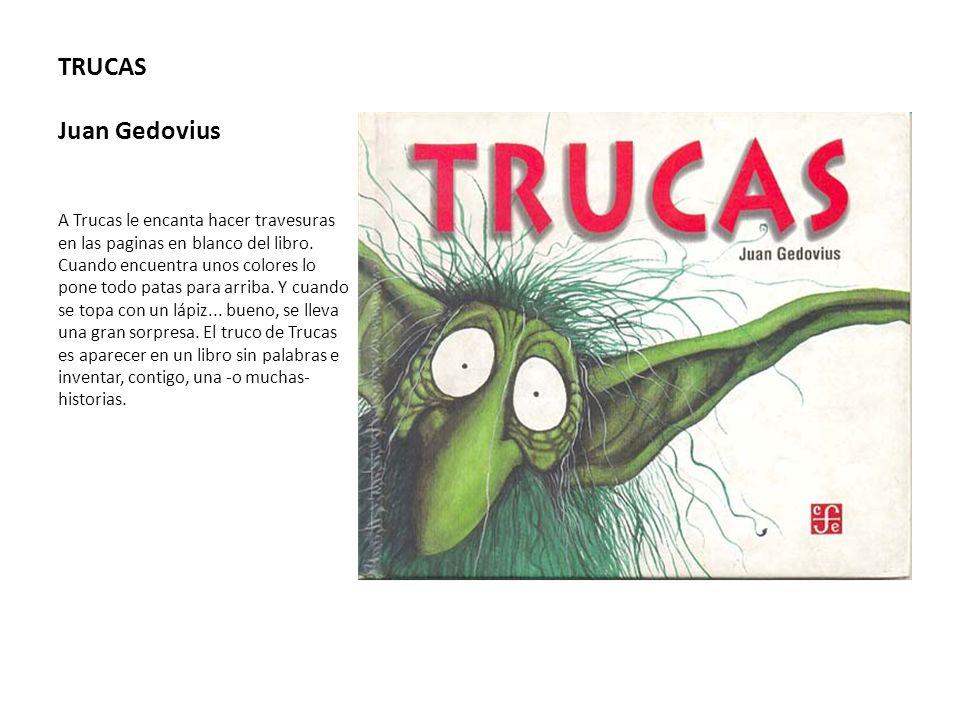 TRUCAS Juan Gedovius