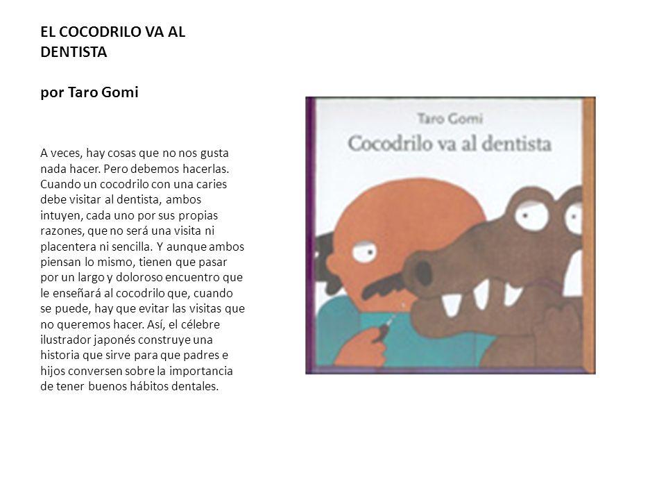 EL COCODRILO VA AL DENTISTA por Taro Gomi