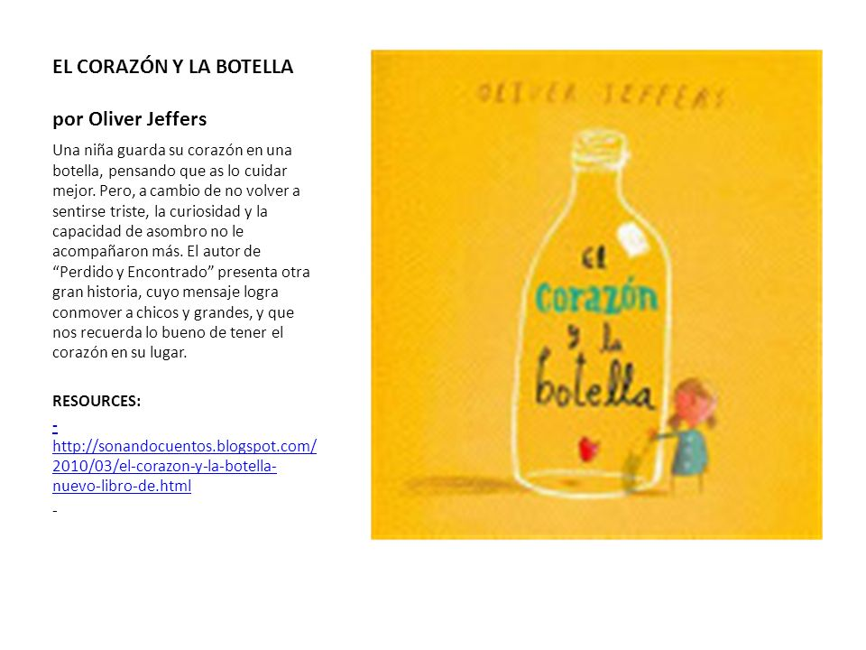 EL CORAZÓN Y LA BOTELLA por Oliver Jeffers