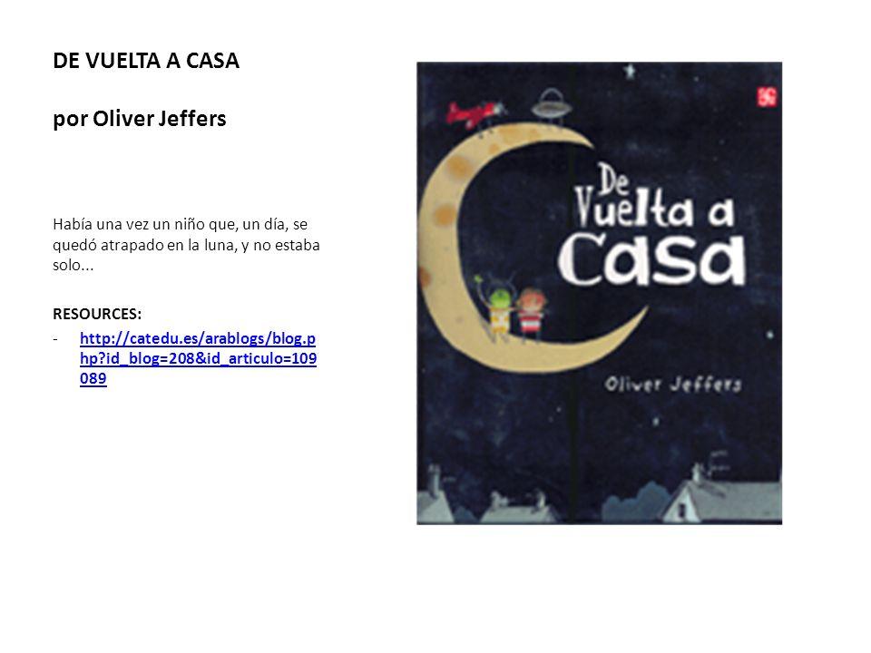 DE VUELTA A CASA por Oliver Jeffers