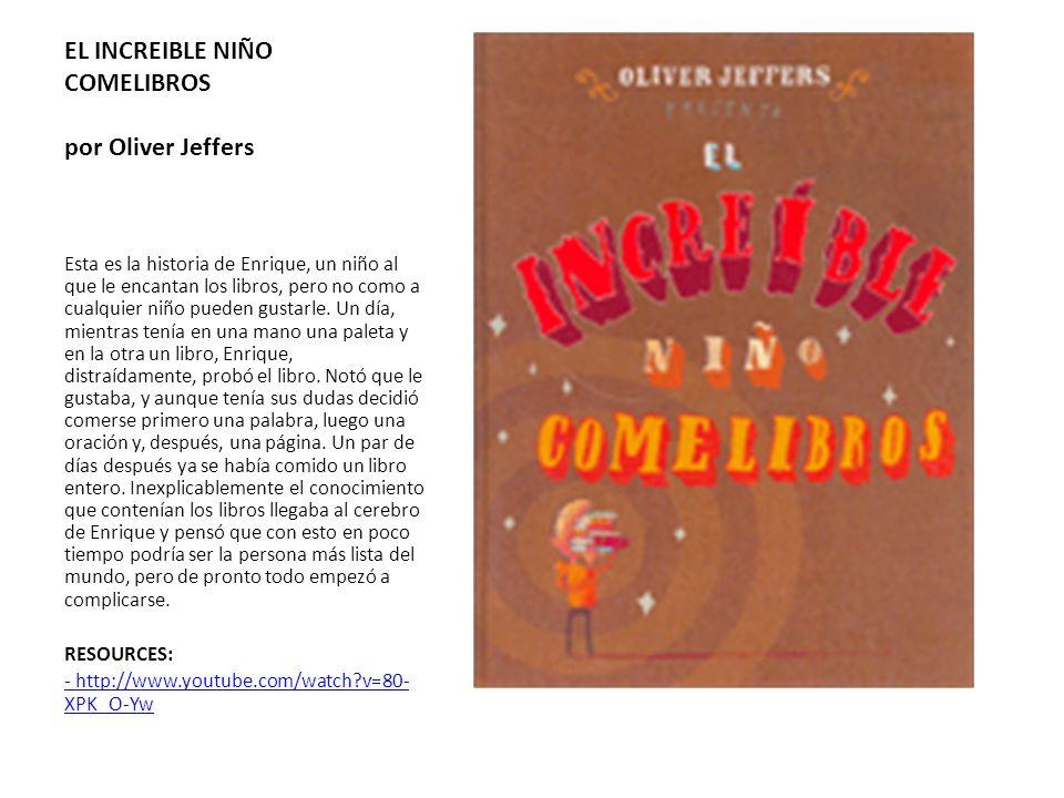 EL INCREIBLE NIÑO COMELIBROS por Oliver Jeffers