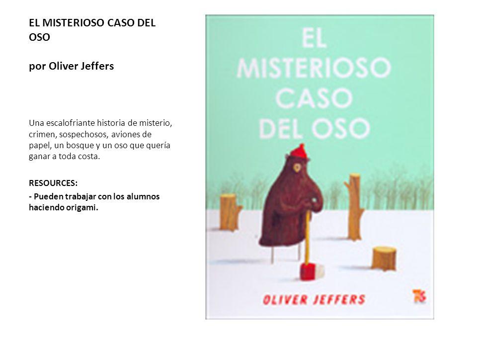EL MISTERIOSO CASO DEL OSO por Oliver Jeffers