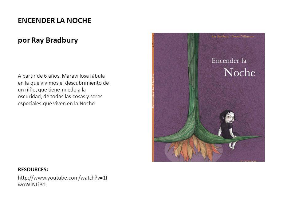 ENCENDER LA NOCHE por Ray Bradbury