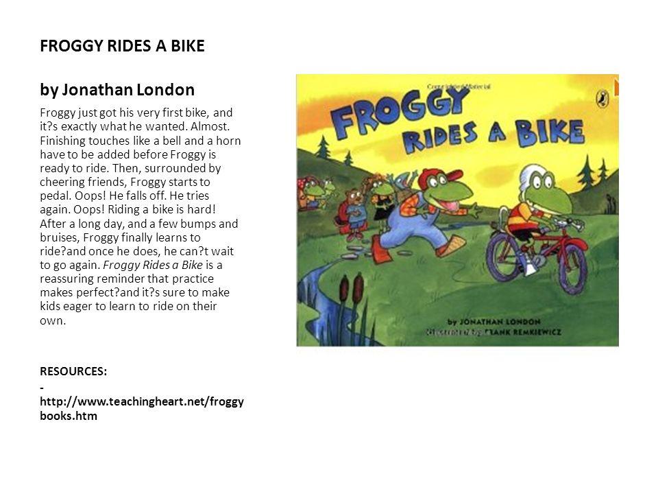 FROGGY RIDES A BIKE by Jonathan London