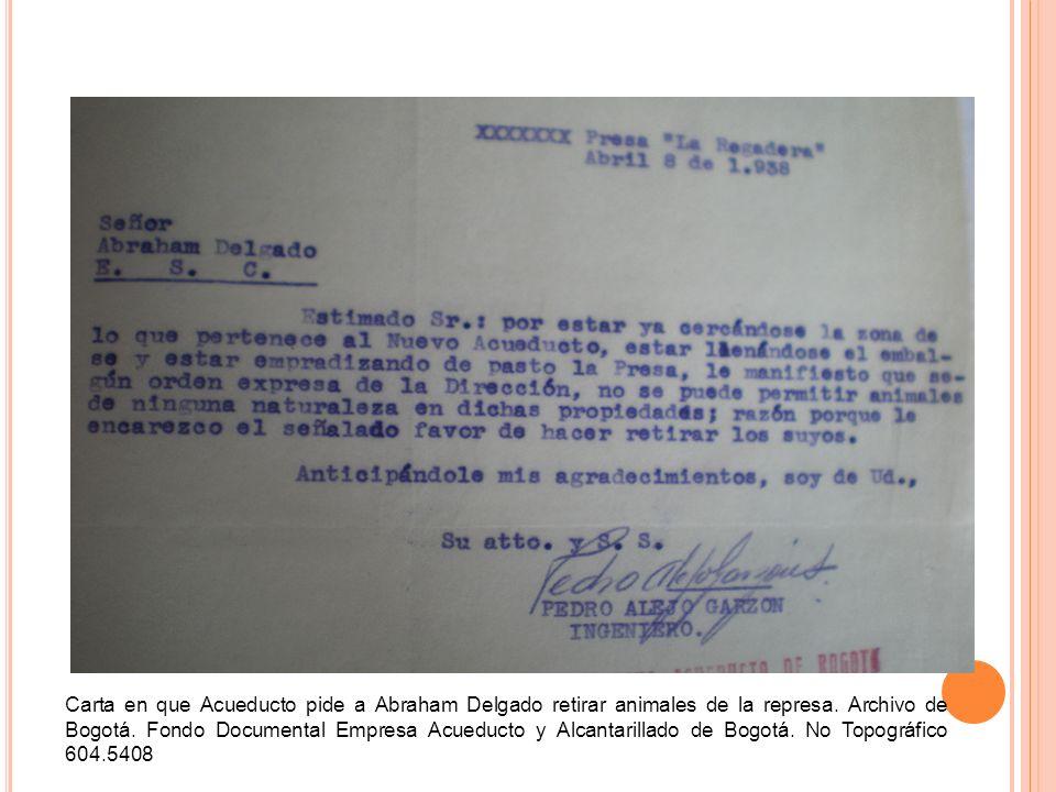 Carta en que Acueducto pide a Abraham Delgado retirar animales de la represa.