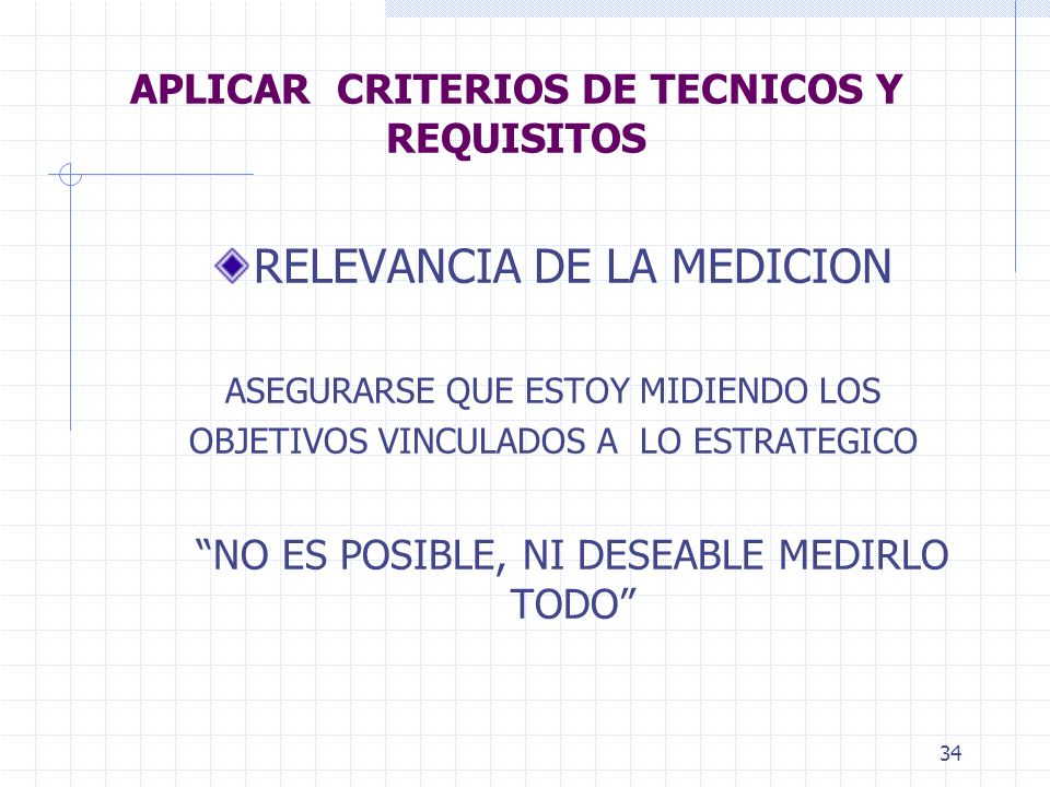 APLICAR CRITERIOS DE TECNICOS Y REQUISITOS