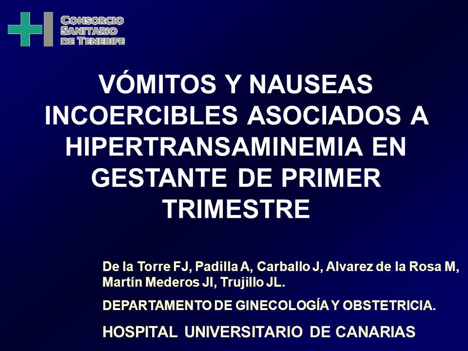VÓMITOS Y NAUSEAS INCOERCIBLES ASOCIADOS A HIPERTRANSAMINEMIA EN GESTANTE DE PRIMER TRIMESTRE