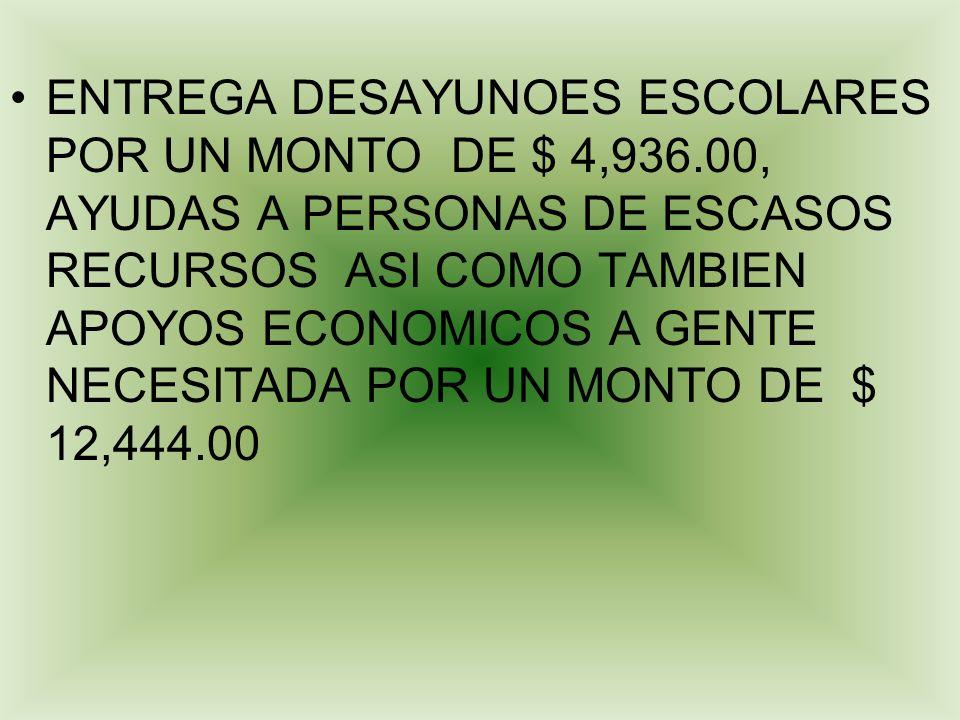 ENTREGA DESAYUNOES ESCOLARES POR UN MONTO DE $ 4,936
