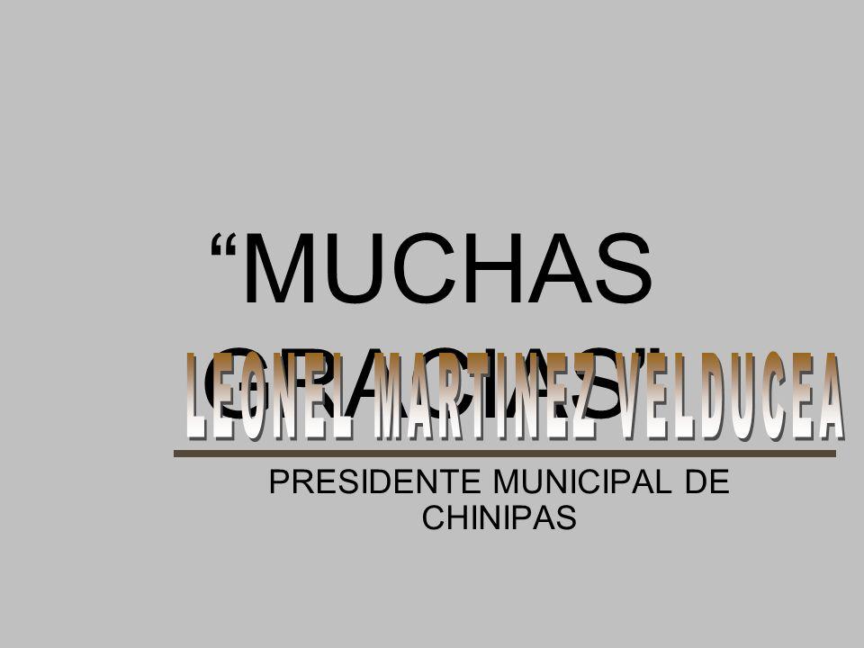 PRESIDENTE MUNICIPAL DE CHINIPAS
