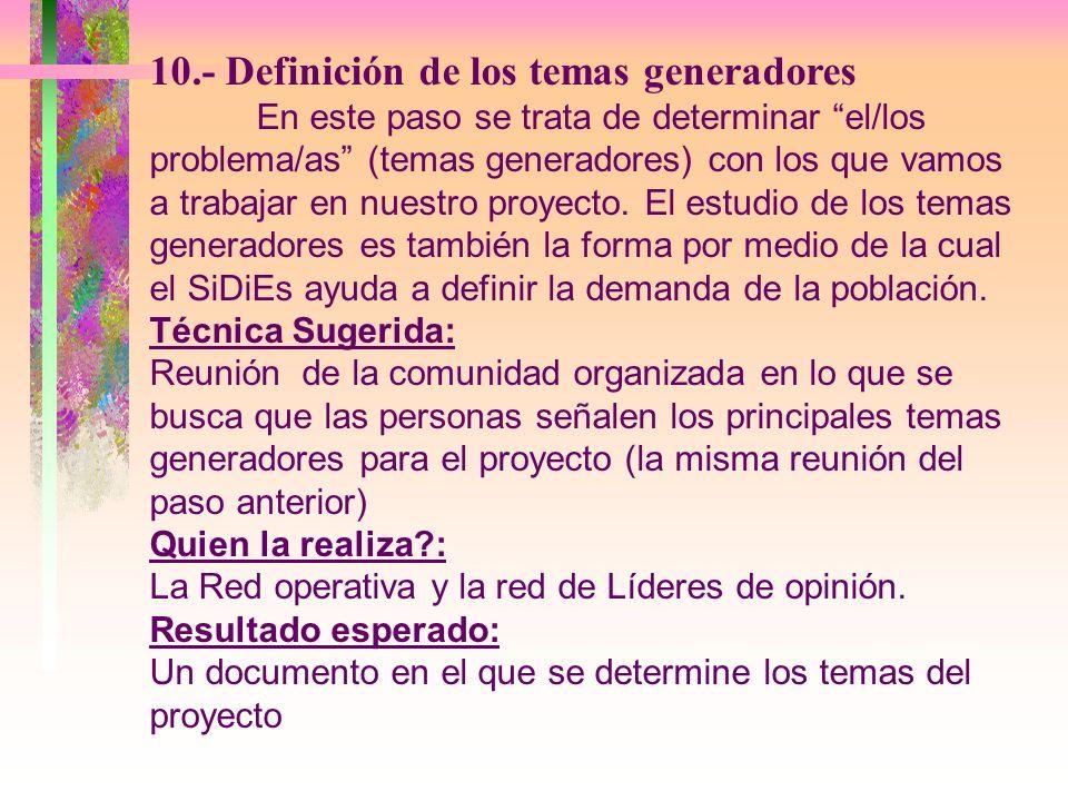10.- Definición de los temas generadores