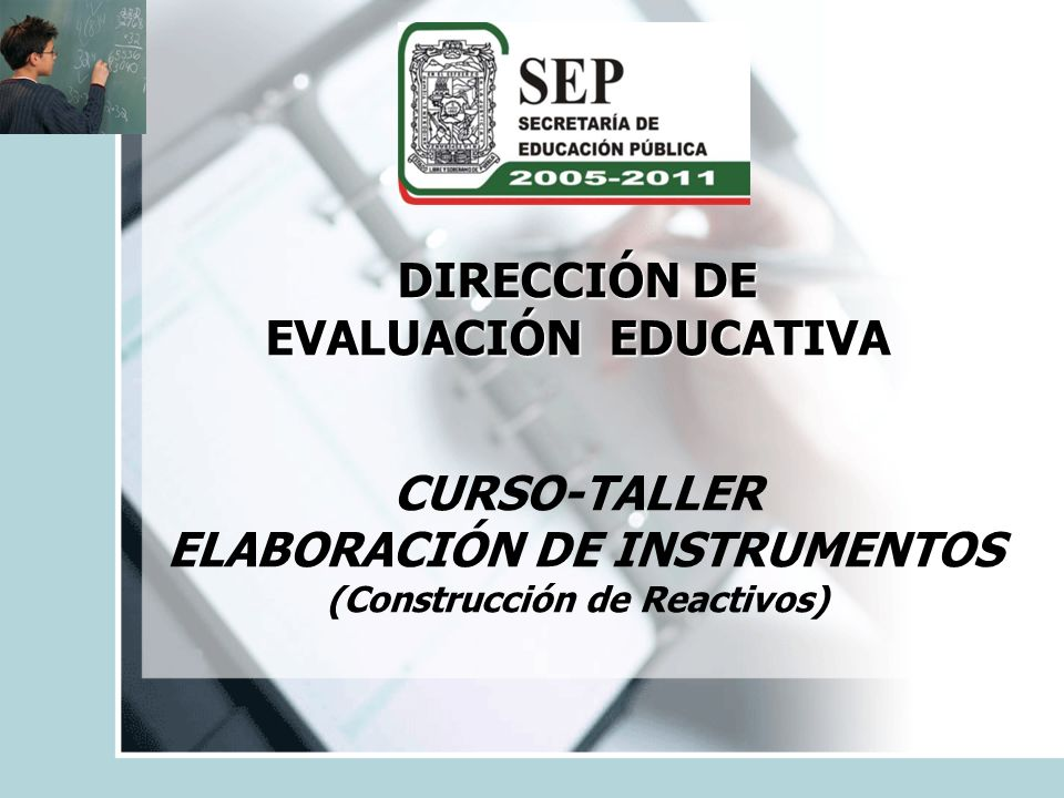 ELABORACIÓN DE INSTRUMENTOS (Construcción de Reactivos)