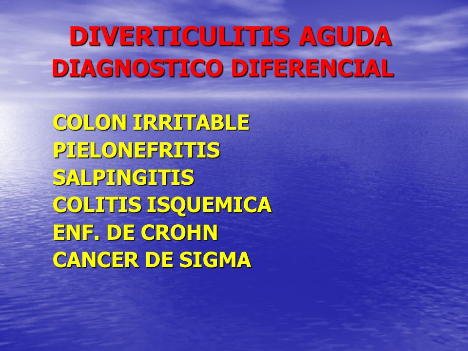 DIVERTICULITIS AGUDA DIAGNOSTICO DIFERENCIAL