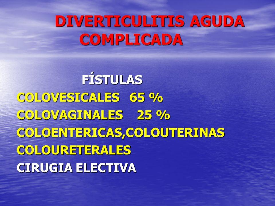 DIVERTICULITIS AGUDA COMPLICADA