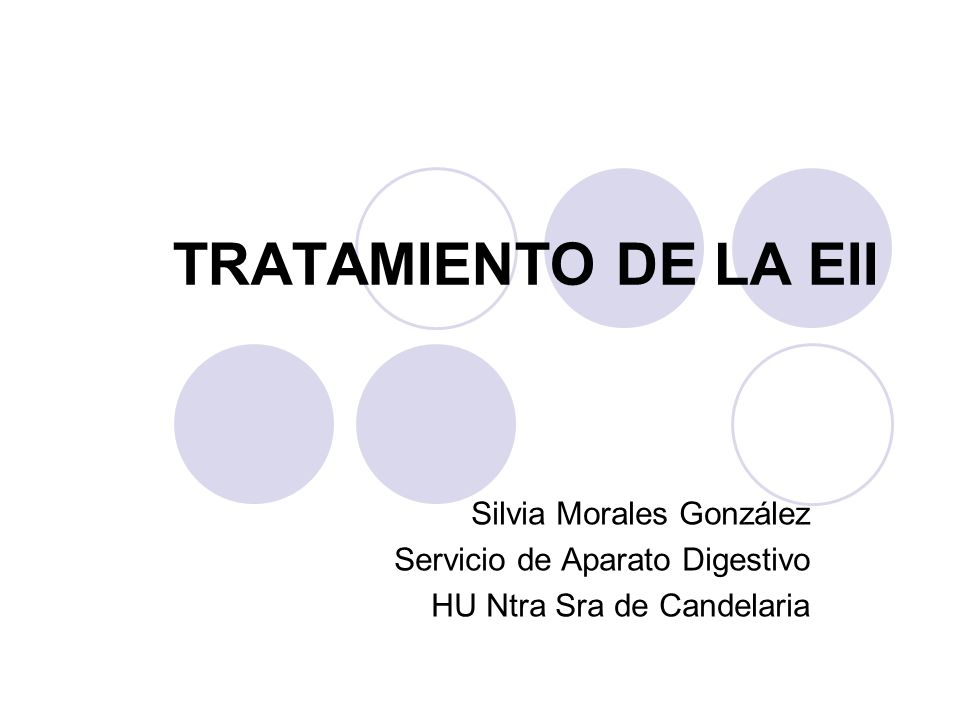 TRATAMIENTO DE LA EII Silvia Morales González