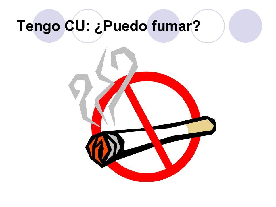 Tengo CU: ¿Puedo fumar.