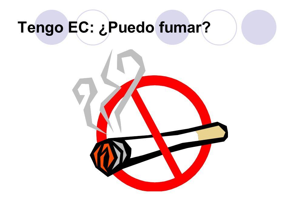 Tengo EC: ¿Puedo fumar.