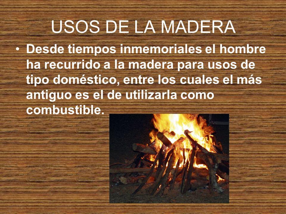 USOS DE LA MADERA