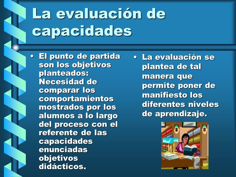 La evaluación de capacidades