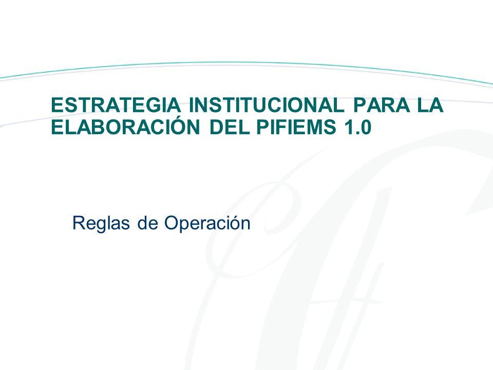 ESTRATEGIA INSTITUCIONAL PARA LA ELABORACIÓN DEL PIFIEMS 1.0