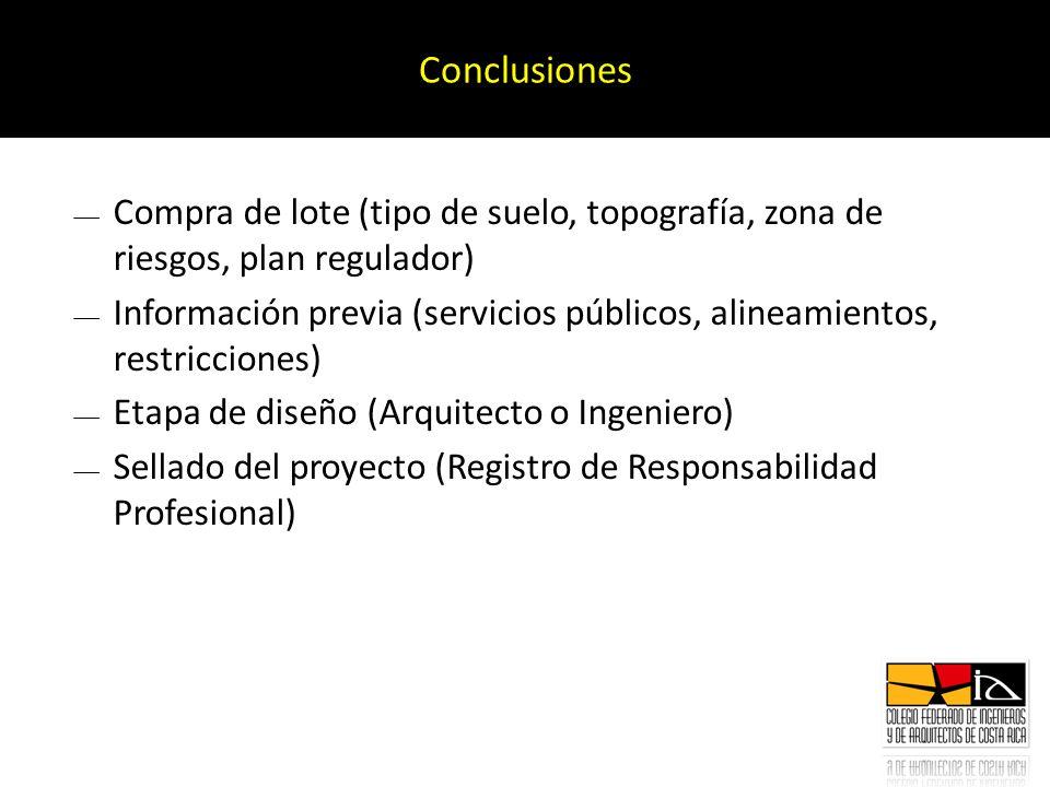 Conclusiones Compra de lote (tipo de suelo, topografía, zona de riesgos, plan regulador)