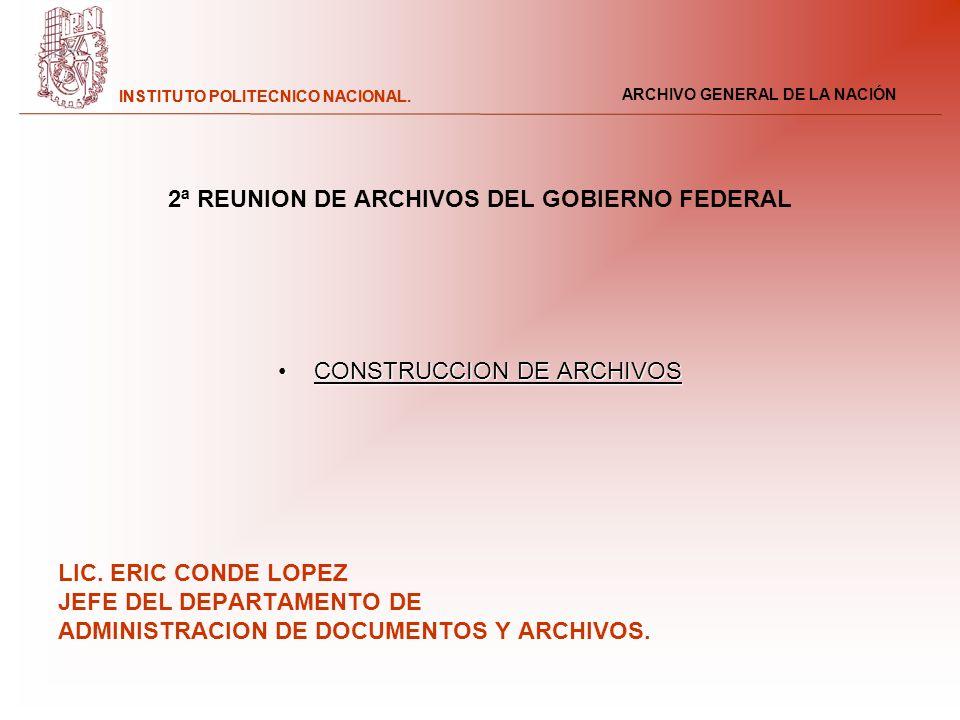 2ª REUNION DE ARCHIVOS DEL GOBIERNO FEDERAL