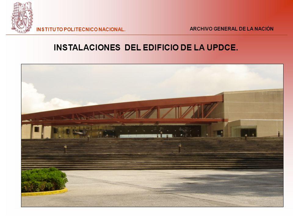 INSTALACIONES DEL EDIFICIO DE LA UPDCE.