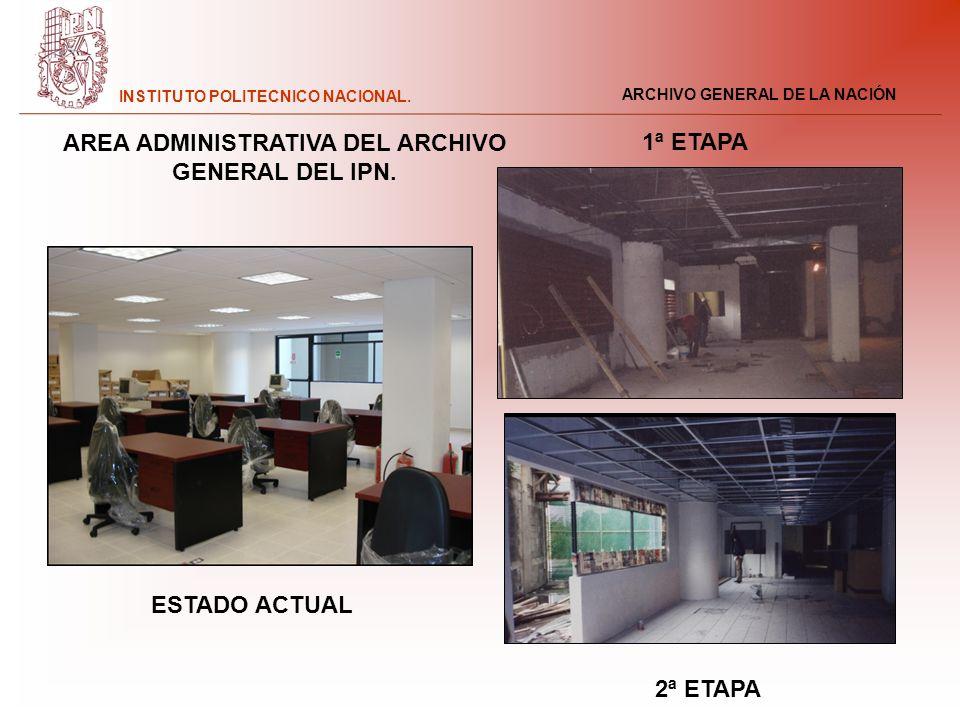 AREA ADMINISTRATIVA DEL ARCHIVO GENERAL DEL IPN.