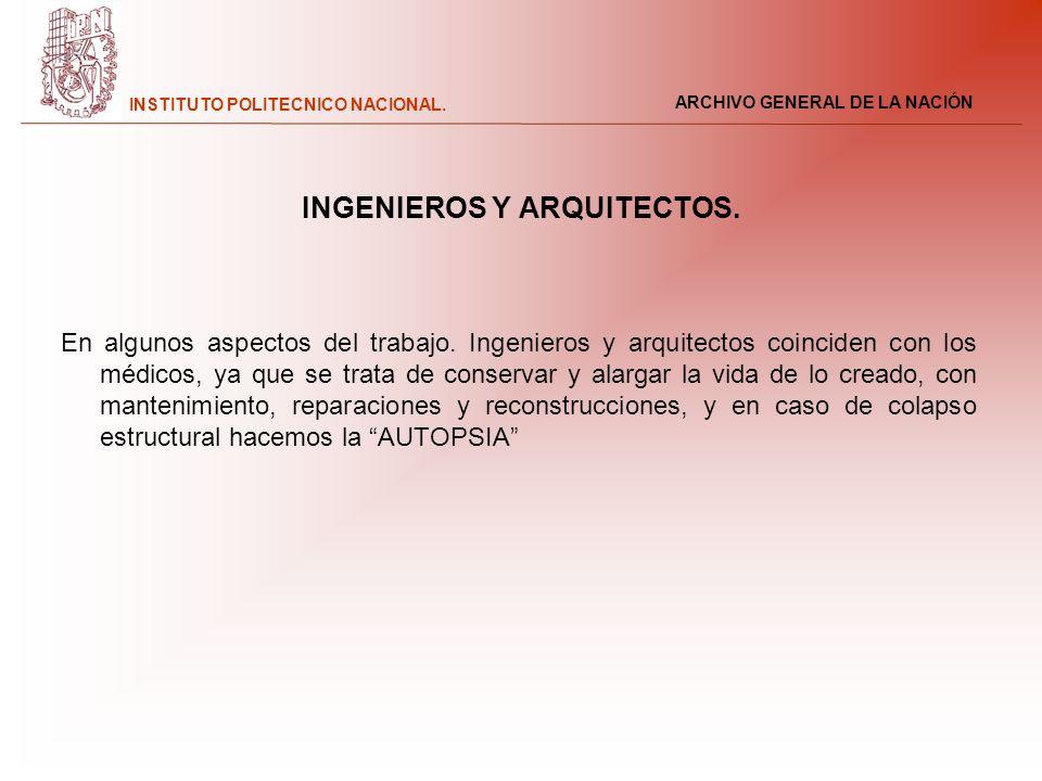 INGENIEROS Y ARQUITECTOS.